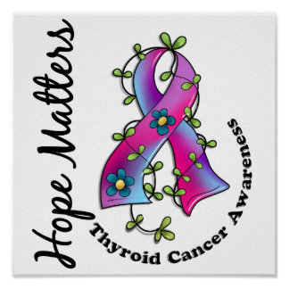 Flower Ribbon 4 Hope Matters Thyroid Cancer Posters