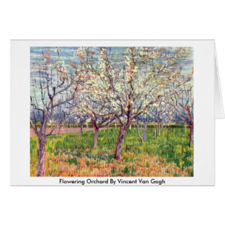 Flowering Orchard By Vincent Van Gogh Card
