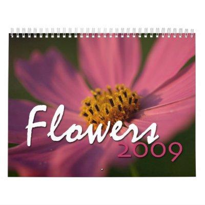 Flowers 2009 wall calendar