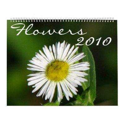 Flowers 2010 wall calendars