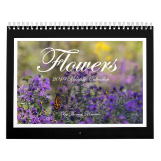Flowers 2019 Monthly Calendar By Tom Minutolo