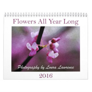 Flowers All Year Long 2016 Calendar
