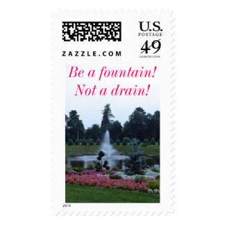 Flowers and fountain, be a fountain not a drain! postage stamp