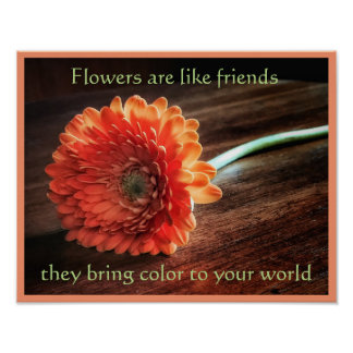 Flowers and Friendship Poster Print