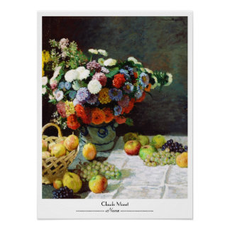 Flowers and Fruit, 1869  Claude Monet Poster