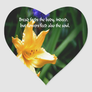 Flowers are the nourishment of the soul heart sticker
