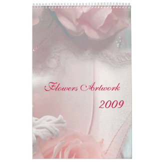 Flowers Artwork 2009 Calendar