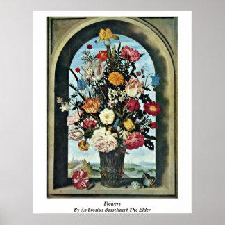 Flowers By Ambrosius Bosschaert The Elder Poster
