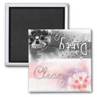 Flowers - Clean or Dirty 2 Inch Square Magnet