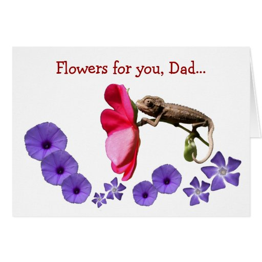 Flowers for you, Dad - Happy Father's Day Greeting Card