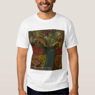 FLOWERS IN A BLUE VASE T SHIRT