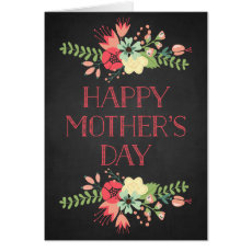 Flowers in Bloom Chalkboard Mother's Day Card