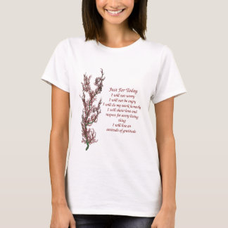 Flowers Inspirational Just For Today Quote T-Shirt