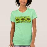 """Flowers, nature's way of smiling"" sunflower shirt"