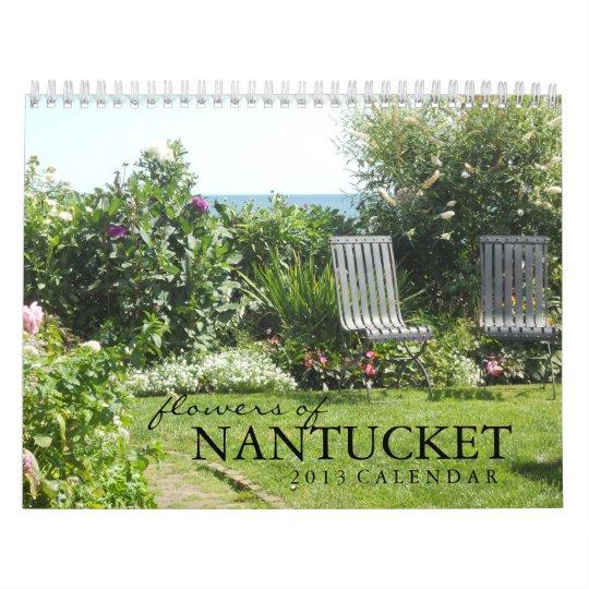 Flowers of Nantucket Island 2013 Calendar