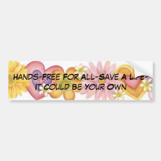 Flowers of Passion, Hands-Free For All-Save A L... Car Bumper Sticker