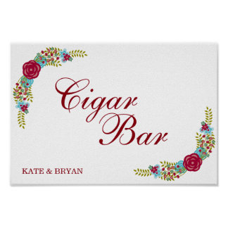 Flowery decor - Cigar Bar - Wedding sign Poster
