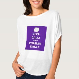 Flowy Top - KEEP CALM and POMMIE DANCE T Shirt