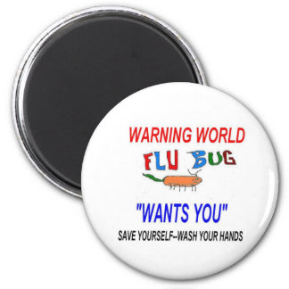 Flu Bug Wants YOU 2 Inch Round Magnet