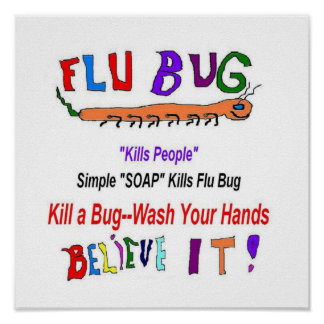 Flu Bug Wash Hands Poster