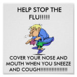 flu_season, HELP STOP THE FLU!!!!!, COVER YOUR ... Poster