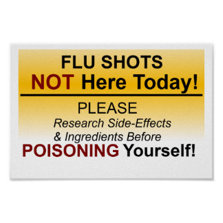 Flu shot NOT here today Poster