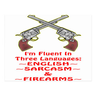 Fluent In 3 Languages English Sarcasm Firearms Postcard