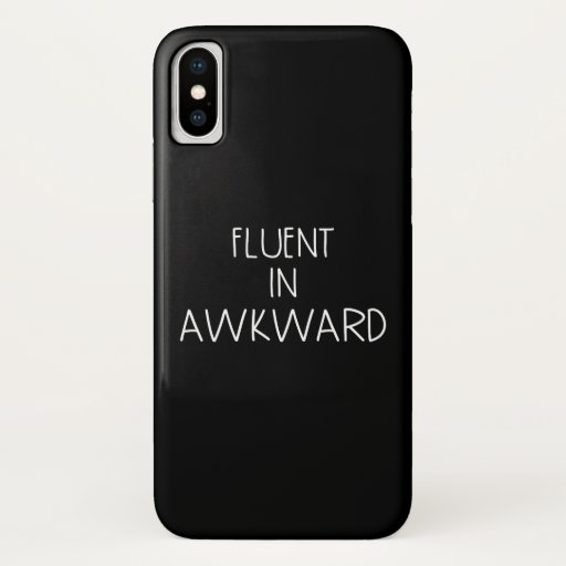Fluent In Awkward Funny Introvert iPhone X Case