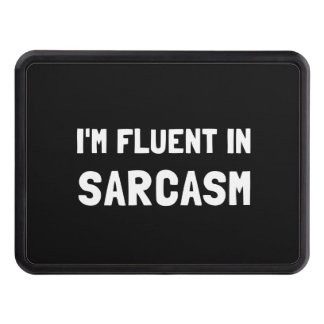 Fluent In Sarcasm Hitch Cover