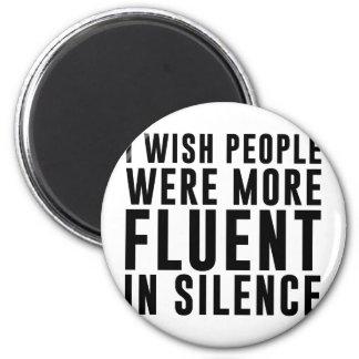 Fluent In Silence Magnet