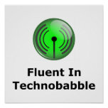 Fluent In Technobabble Print