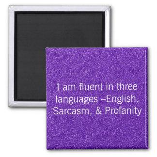 Fluent In Three Languages Magnet