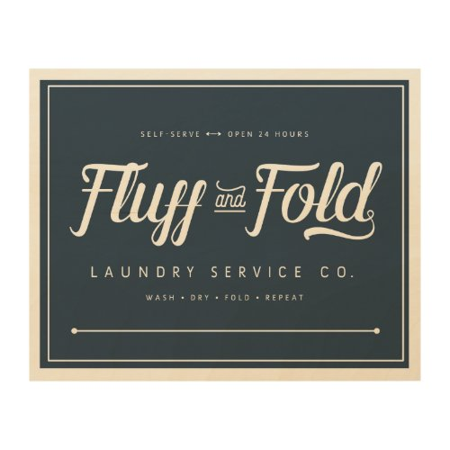 Fluff and Fold Laundry Sign - Laundry room wall decoration