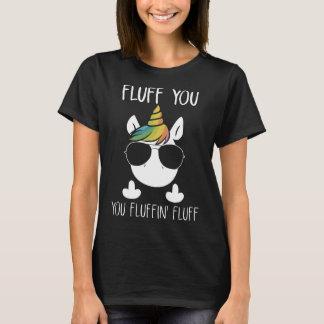 fluff you unicorn farm T-Shirt