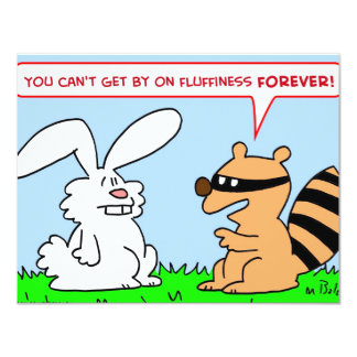 """fluffiness forever rabbit raccoon 4.25"""" x 5.5"""" invitation card"""