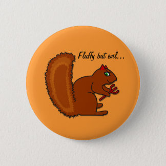 Fluffy but evil... button