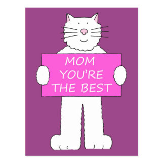 Fluffy white cat, Mom you're the best. Postcard