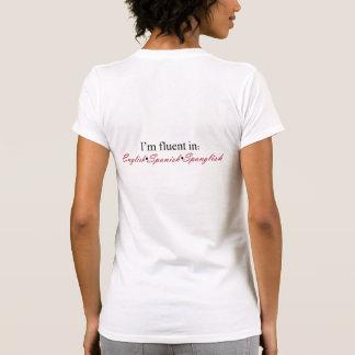 Fluido en inglés, español, Spanglish Camiseta