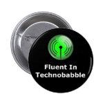 Fluido en Technobabble Pins