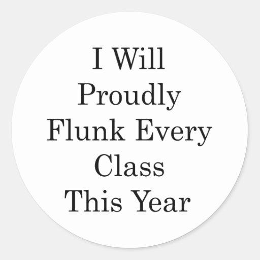 Flunk orgulloso cada clase este año pegatina redonda