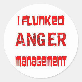 Flunked a la gestión de la cólera pegatina redonda