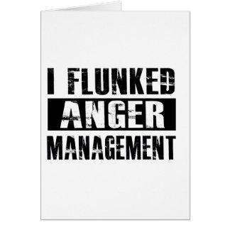 Flunked anger management greeting card