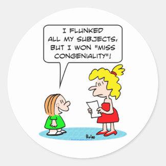 flunked school won miss congeniality classic round sticker