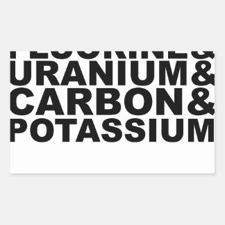 Fluorine Uranium Carbon Potassium Tshirt L.png Rectangular Sticker