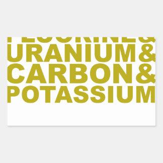 Fluorine Uranium Carbon Potassium Tshirt.png Rectangular Sticker