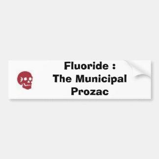 Fluoruro: El Prozac municipal Pegatina Para Auto