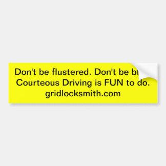 Flustered? Bumper Sticker