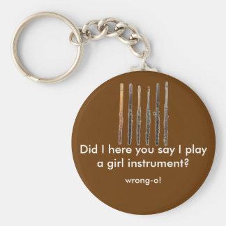 flute1, Did I here you say I play a girl instru... Key Chain