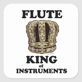 Flute King of Instruments Square Sticker