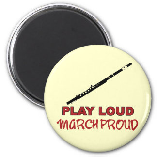 Flute - Play Loud, March Proud 2 Inch Round Magnet